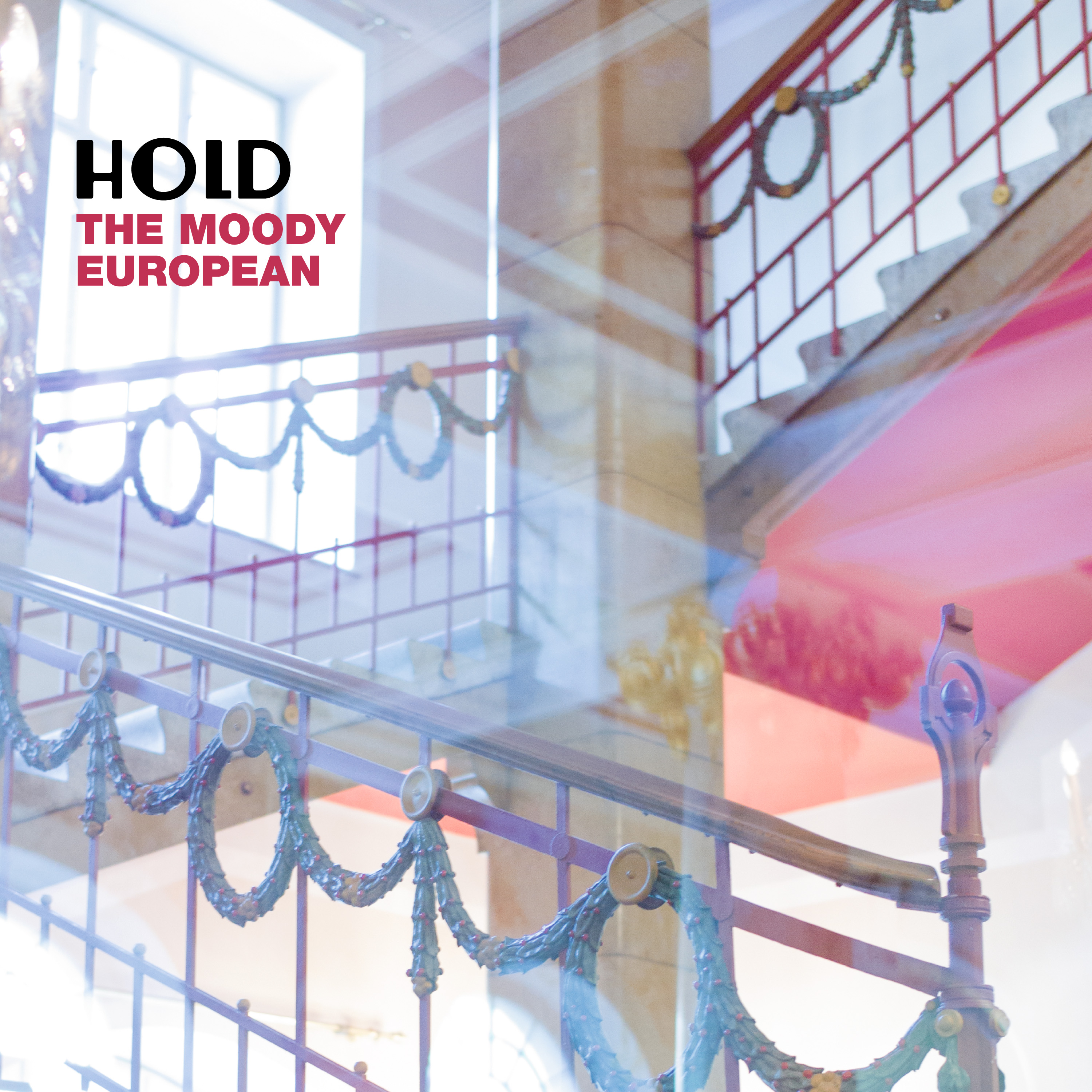 HOLD - The Moody European